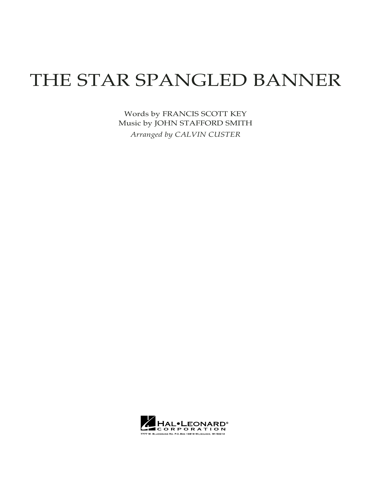 The Star Spangled Banner (COMPLETE) sheet music for full orchestra by Calvin Custer, Francis Scott Key and John Stafford Smith. Score Image Preview.