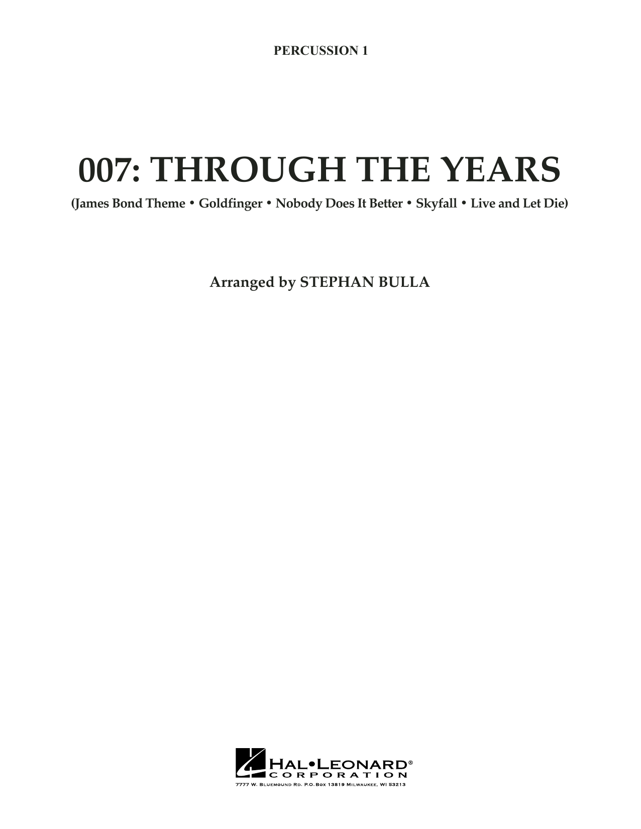 007: Through The Years - Percussion 1 (Orchestra)