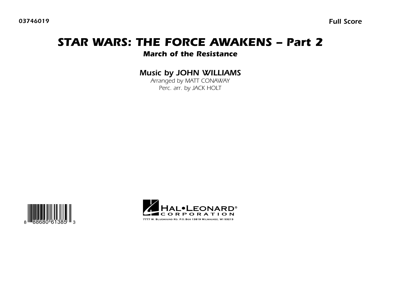 Star Wars: The Force Awakens - Part 2 (COMPLETE) sheet music for marching band by Matt Conaway and John Williams. Score Image Preview.