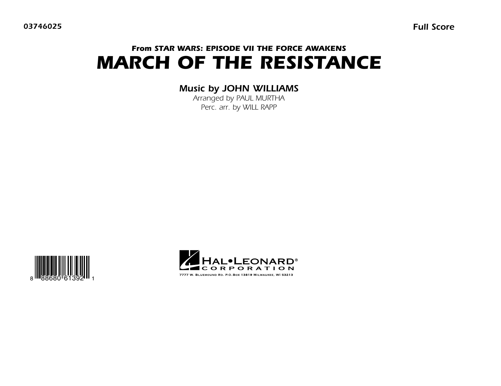 The March of the Resistance (from Star Wars: The Force Awakens) (COMPLETE) sheet music for marching band by Paul Murtha and John Williams. Score Image Preview.