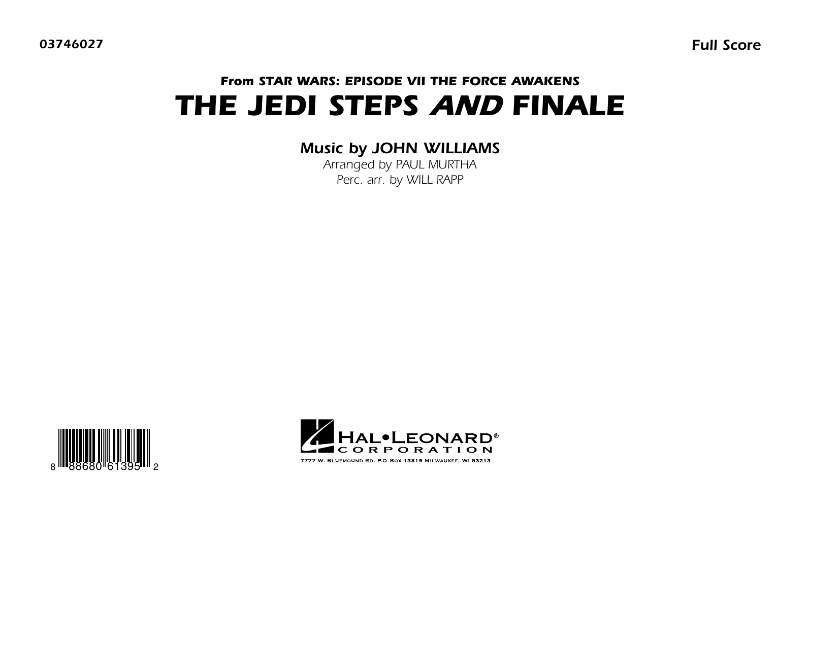 The Jedi Steps and Finale (from Star Wars: The Force Awakens) - Conductor Score (Full Score) (Marching Band)