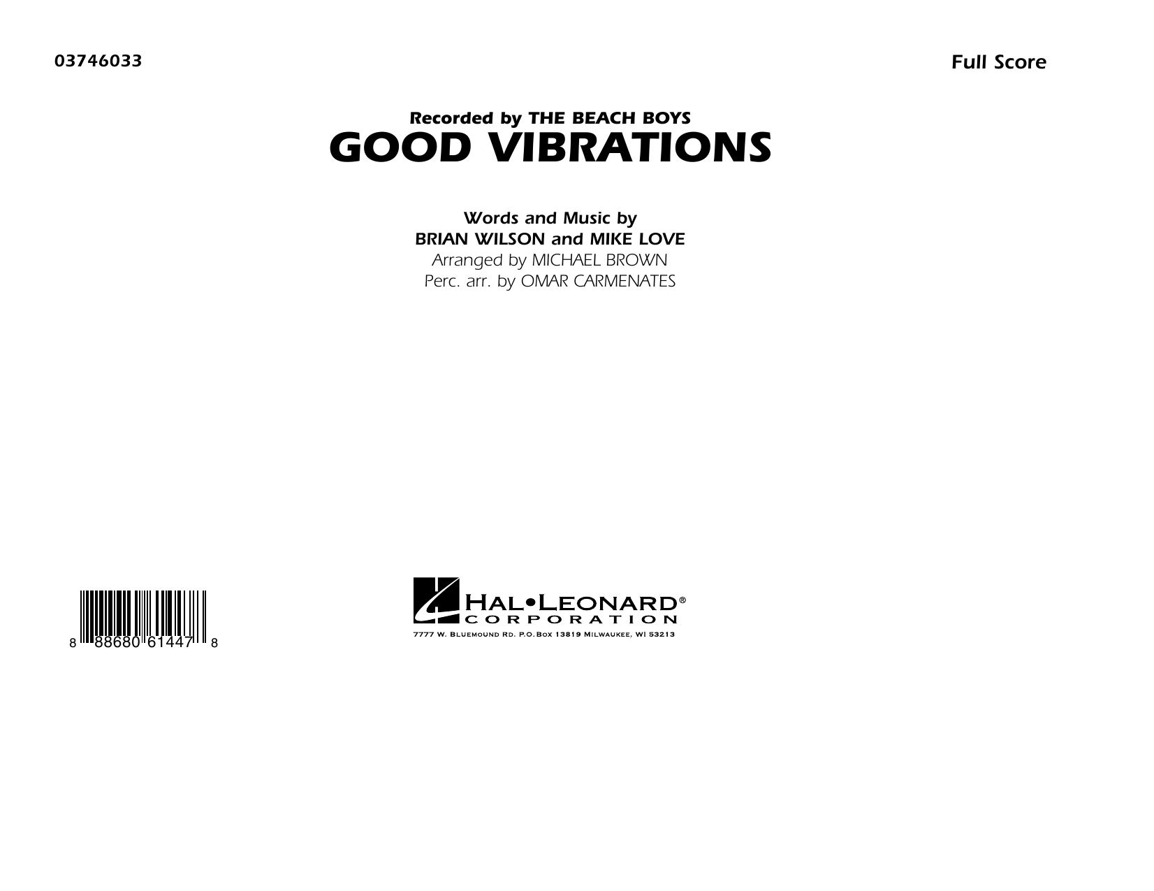 Good Vibrations (COMPLETE) sheet music for marching band by Michael Brown, Brian Wilson, Mike Love and The Beach Boys. Score Image Preview.