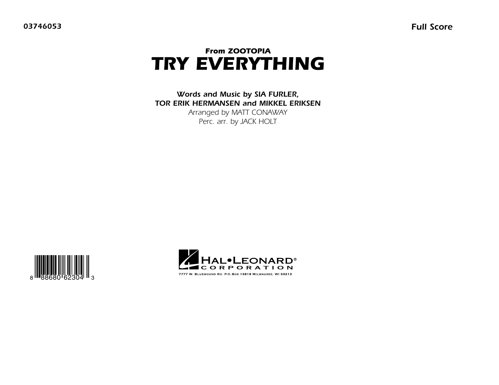 Try Everything (from Zootopia) (COMPLETE) sheet music for marching band by Matt Conaway, Mikkel Eriksen, Shakira, Sia Furler and Tor Erik Hermansen. Score Image Preview.