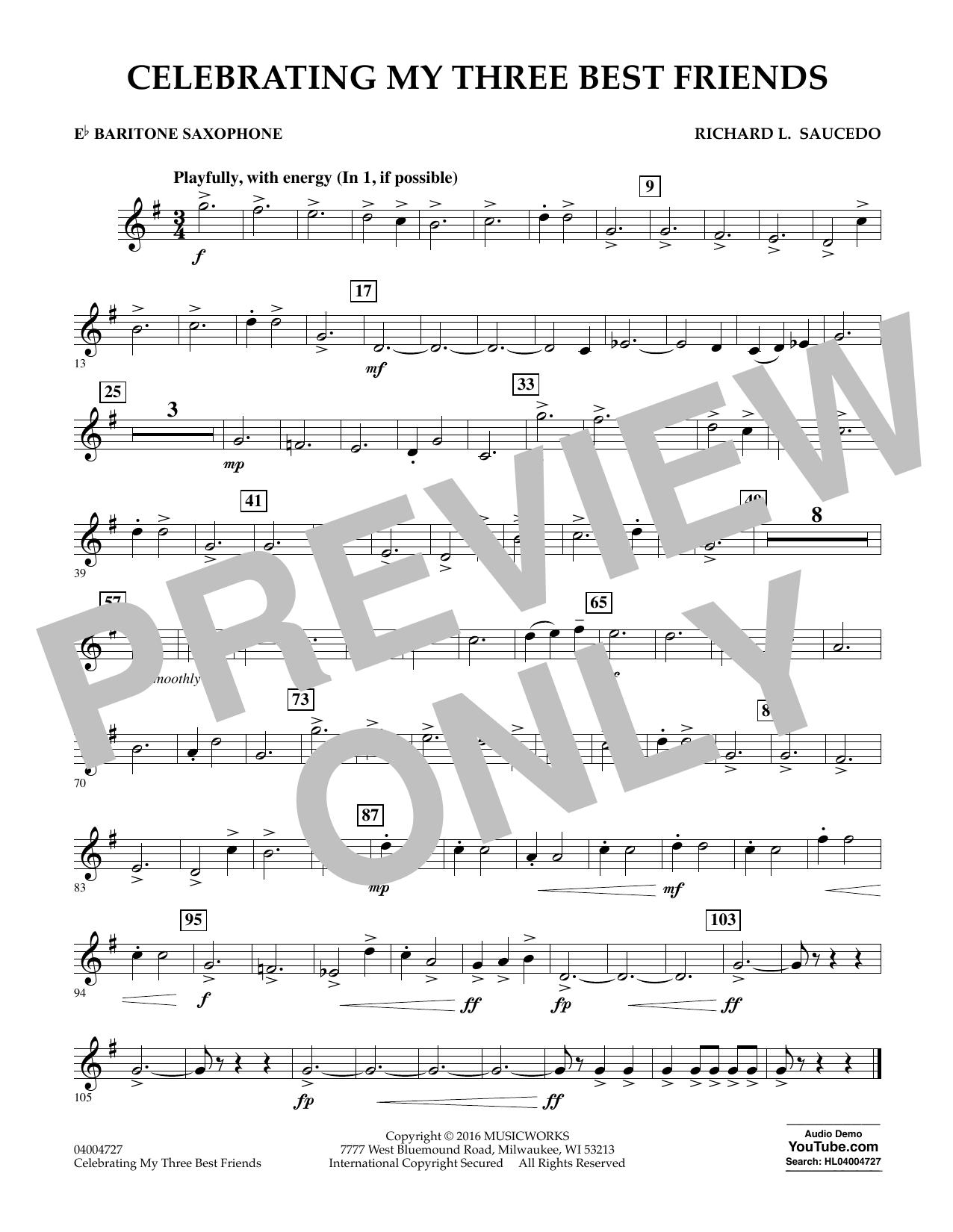 Celebrating My Three Best Friends - Eb Baritone Saxophone (Concert Band)