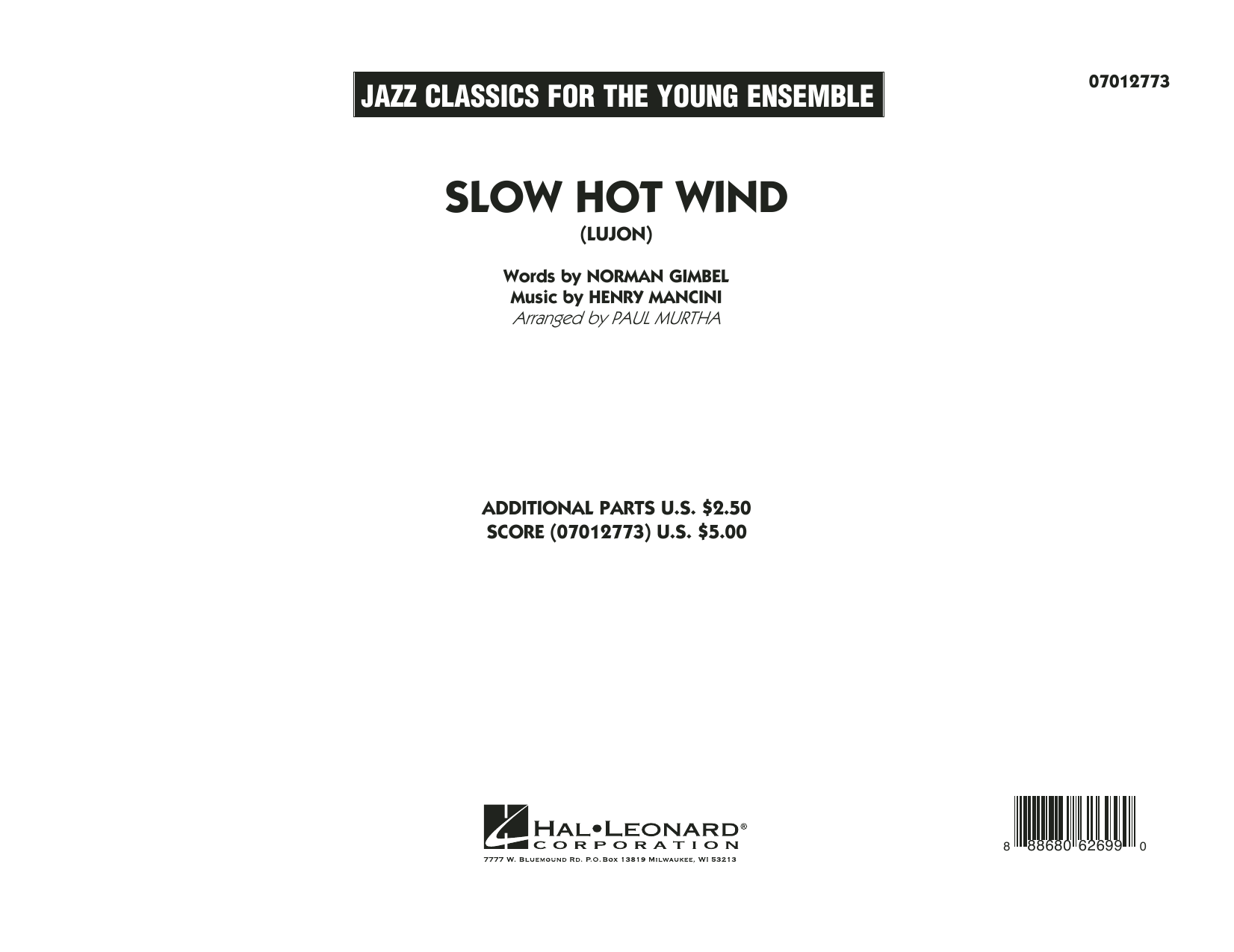 Slow Hot Wind (Lujon) (COMPLETE) sheet music for jazz band by Henry Mancini, Norman Gimbel and Paul Murtha. Score Image Preview.