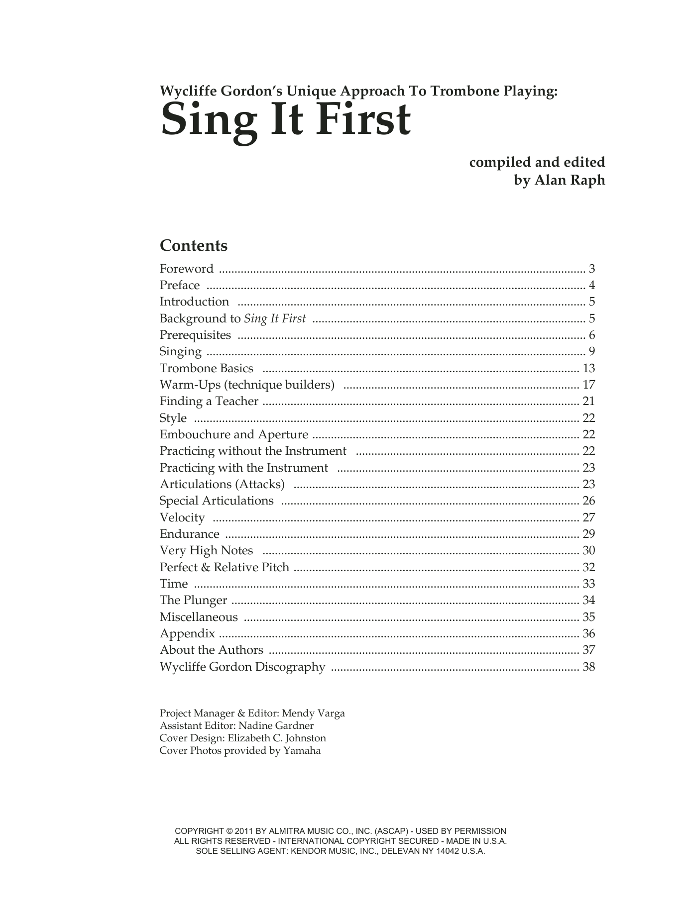 Sing It First (Wycliffe Gordon's Unique Approach To Trombone Playing) Sheet Music