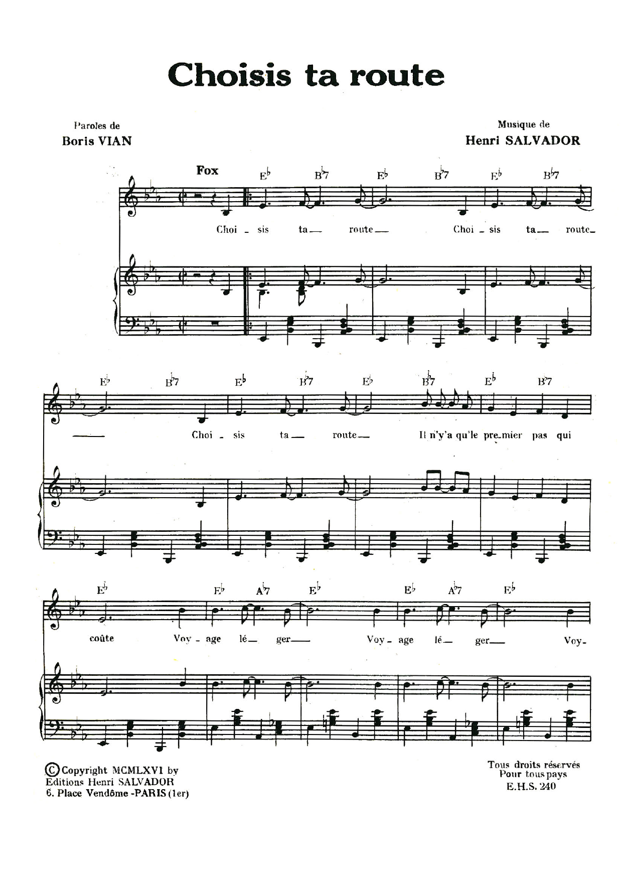 Choisis Ta Route (Piano & Vocal)