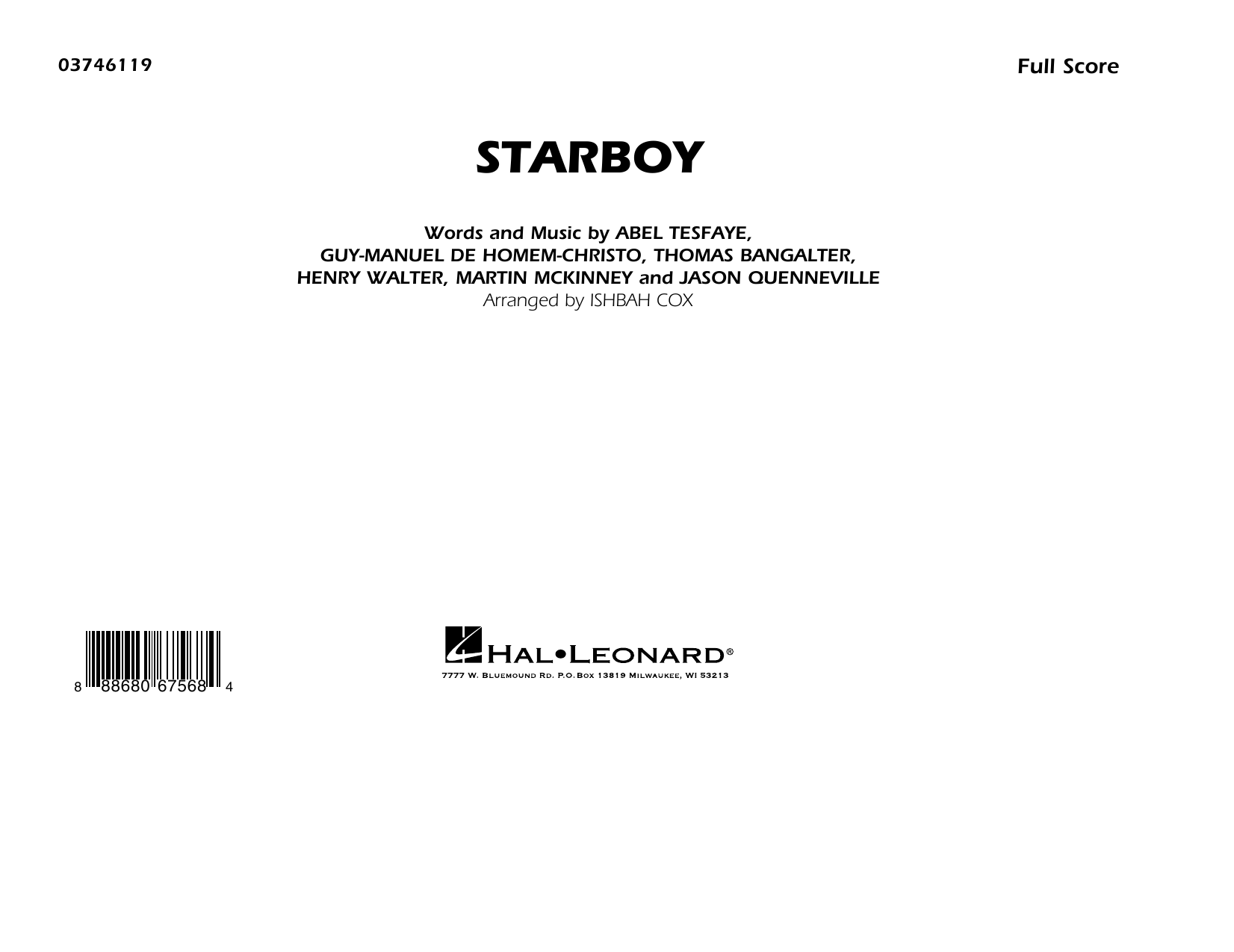 Starboy (COMPLETE) sheet music for marching band by Thomas Bangalter, Guy-Manuel de Homem-Christo, Henry Russell Walter, Ishbah Cox, Jason Quenneville and Martin McKinney. Score Image Preview.