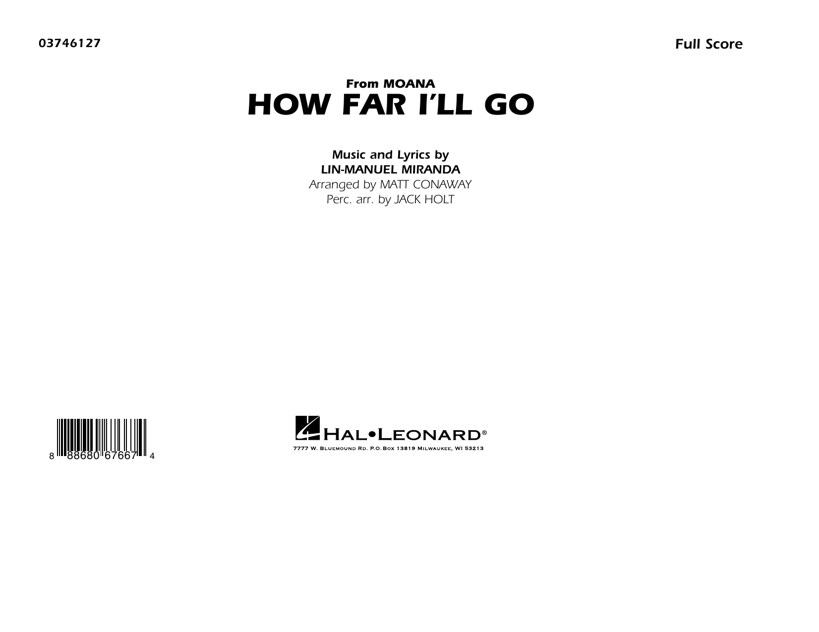 How Far I'll Go (from Moana) (COMPLETE) sheet music for marching band by Matt Conaway, Alessia Cara and Lin-Manuel Miranda. Score Image Preview.