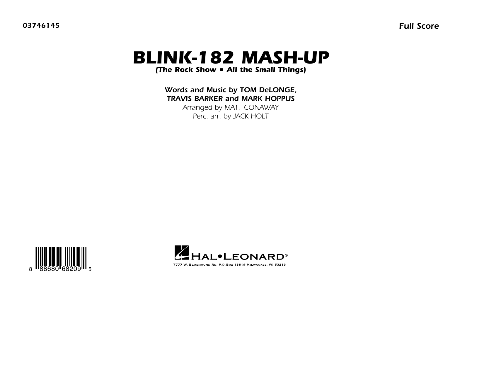 Blink-182 Mash-Up (COMPLETE) sheet music for marching band by Blink-182, Jack Holt and Matt Conaway. Score Image Preview.