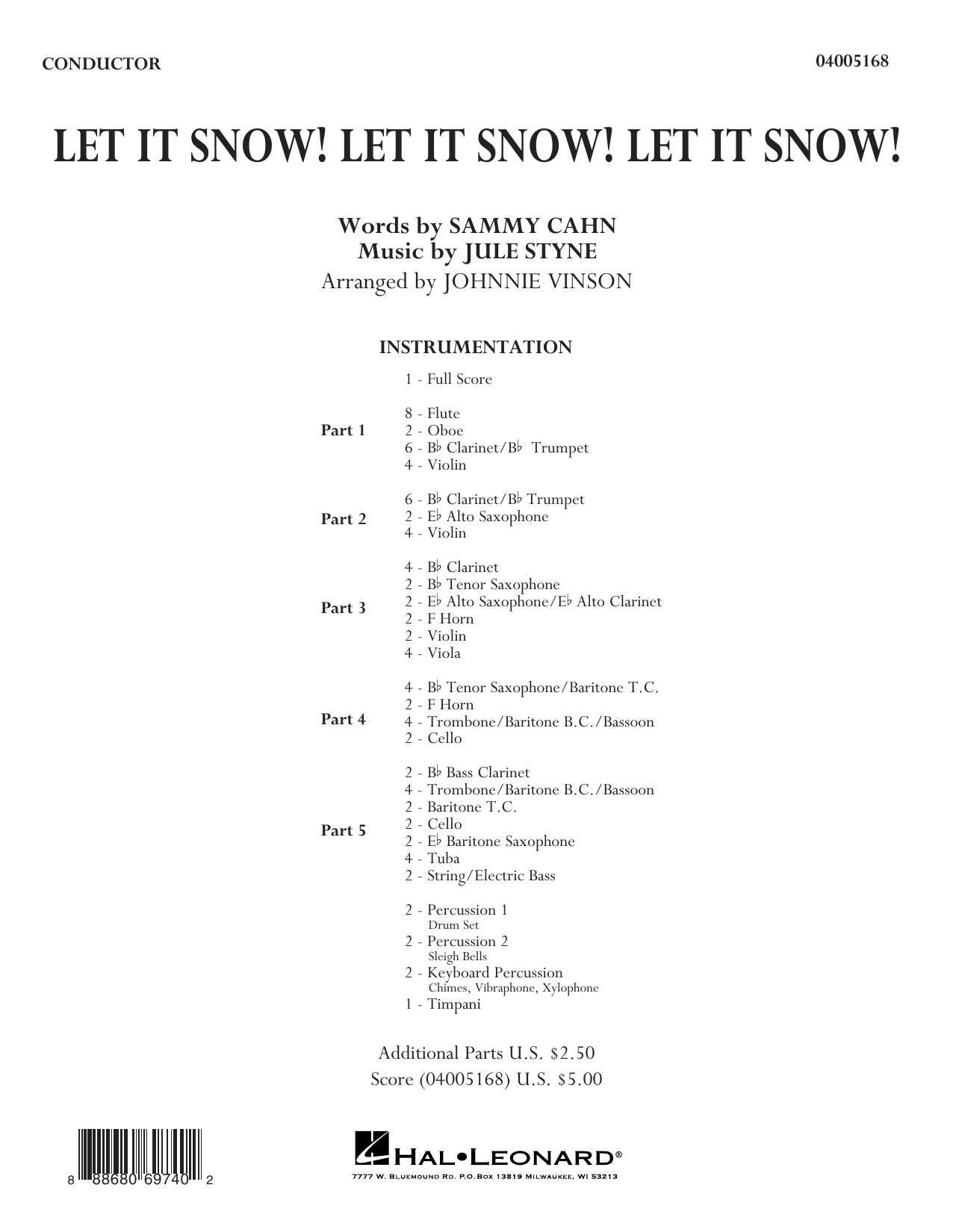Let It Snow! Let It Snow! Let It Snow!, complete collection (COMPLETE) sheet music for concert band by Sammy Cahn, Johnnie Vinson and Jule Styne. Score Image Preview.