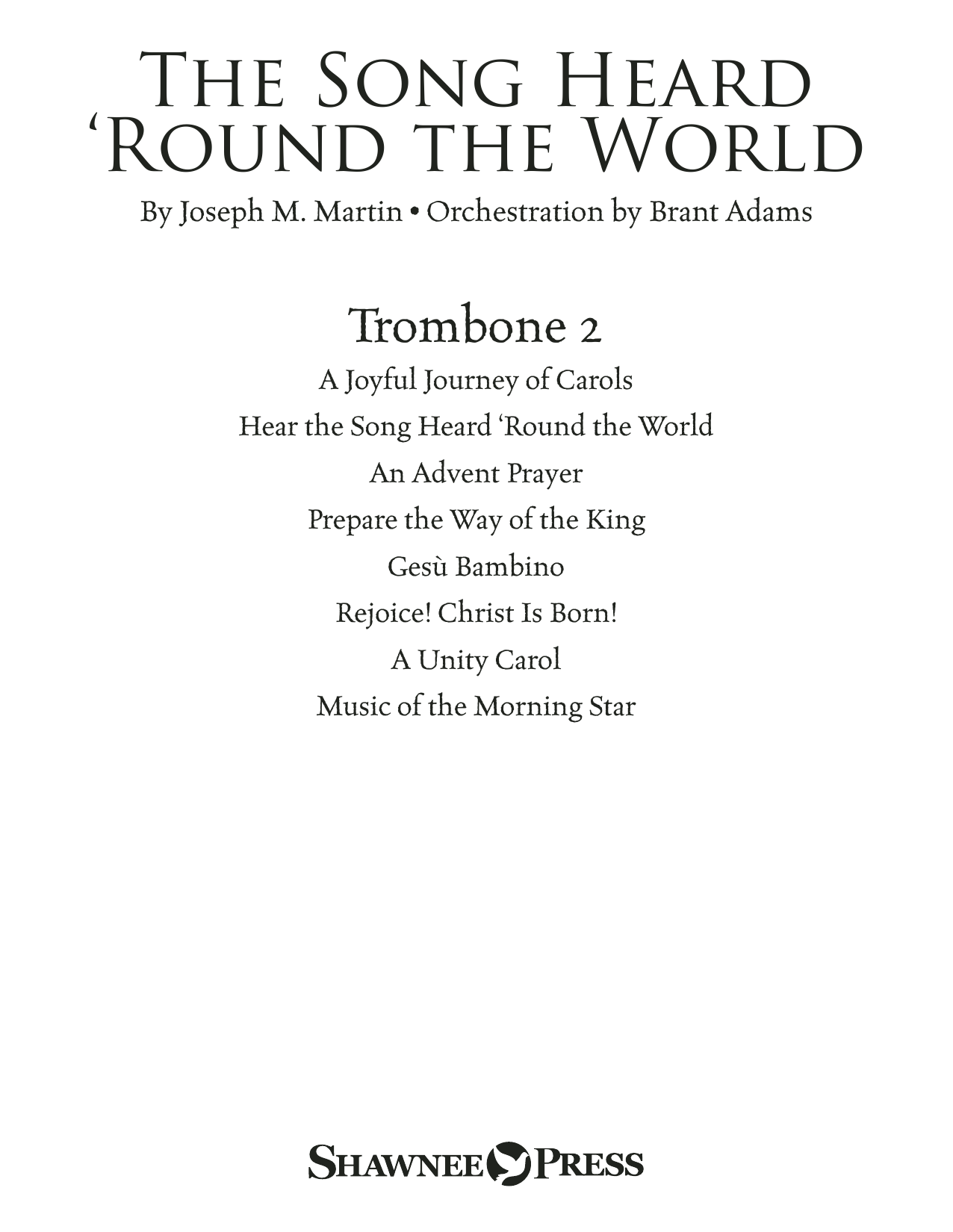 The Song Heard 'Round the World - Trombone 2 Sheet Music
