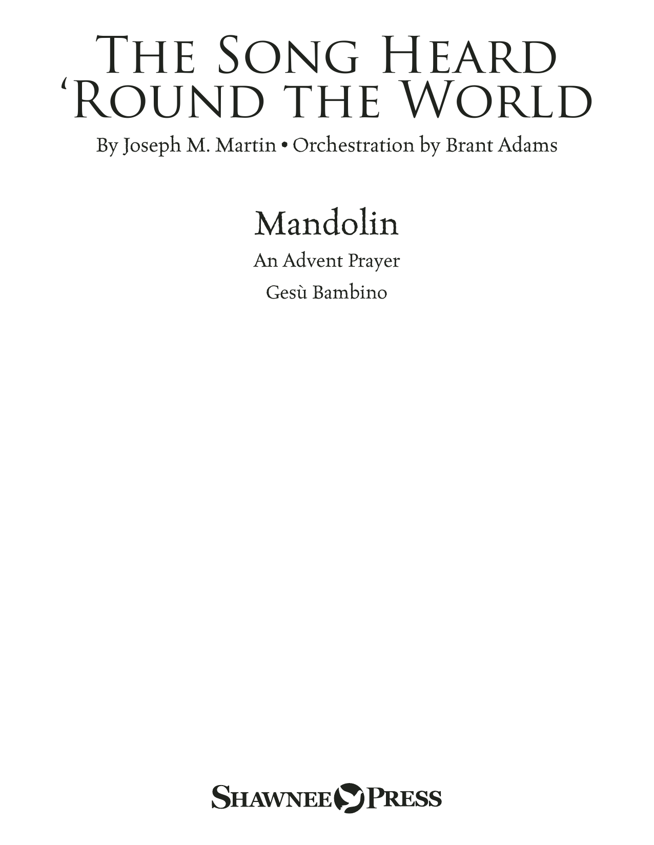 The Song Heard 'Round the World - Mandolin Sheet Music
