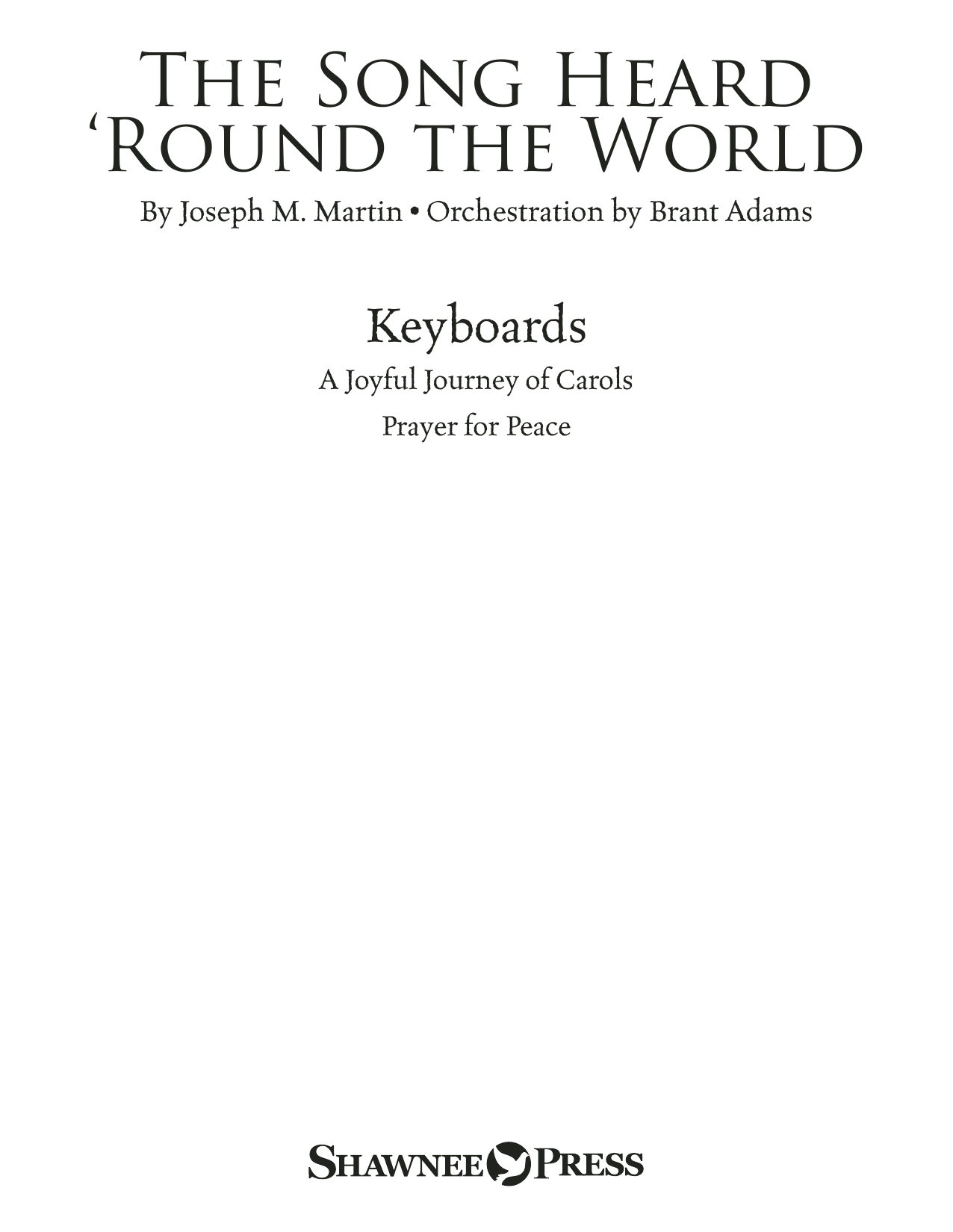 The Song Heard 'Round the World - Keyboards Sheet Music