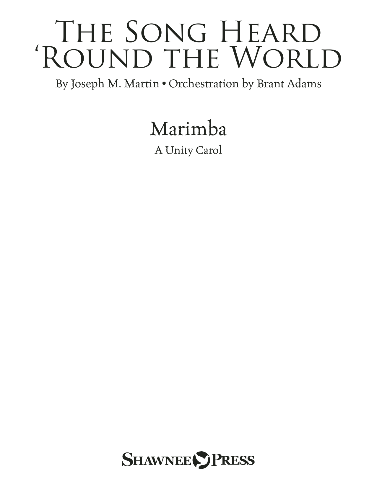 The Song Heard 'Round the World - Marimba Sheet Music