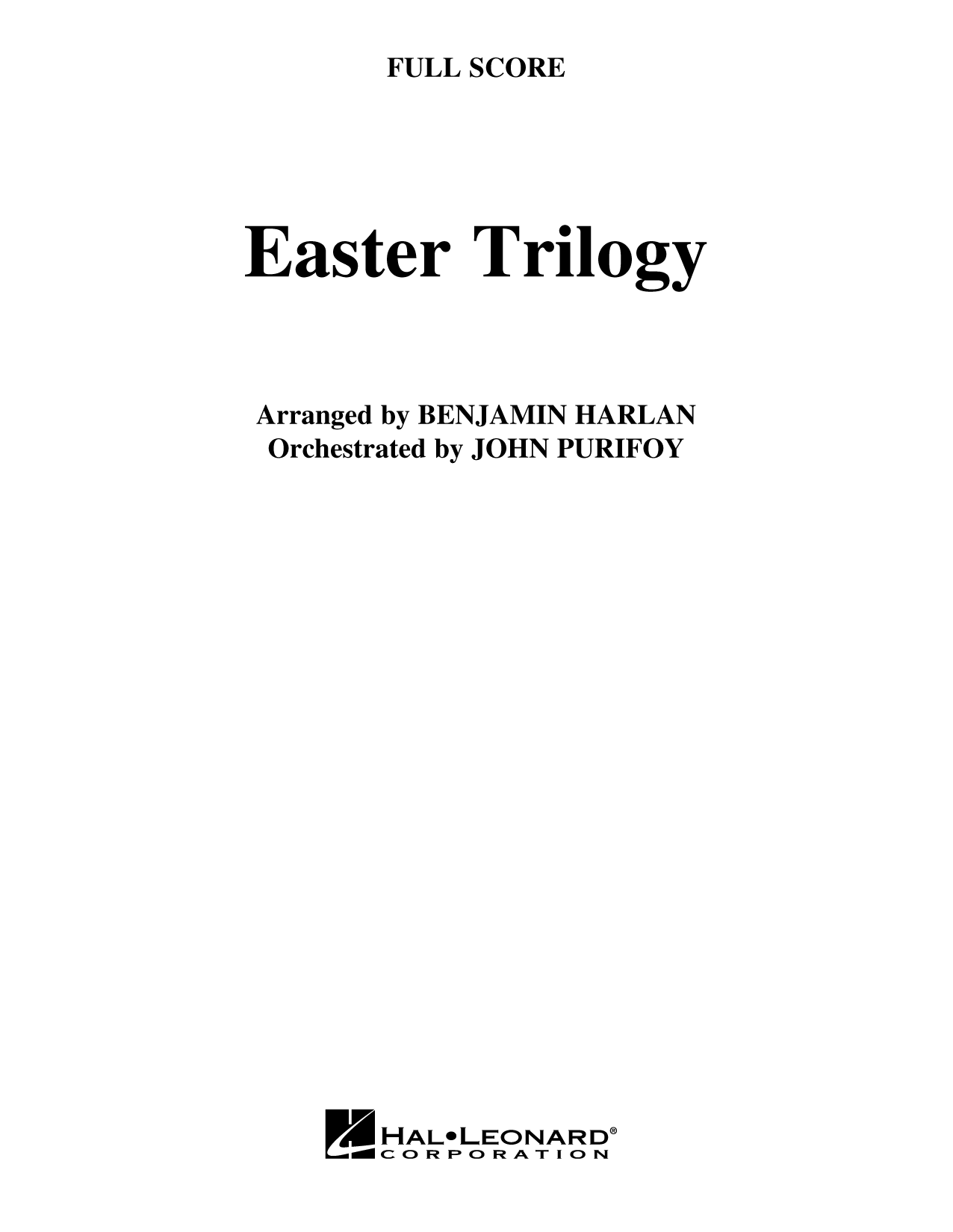 Easter Trilogy: A Cantata in Three Suites (Full Orchestra) - Full Score (Choir Instrumental Pak)