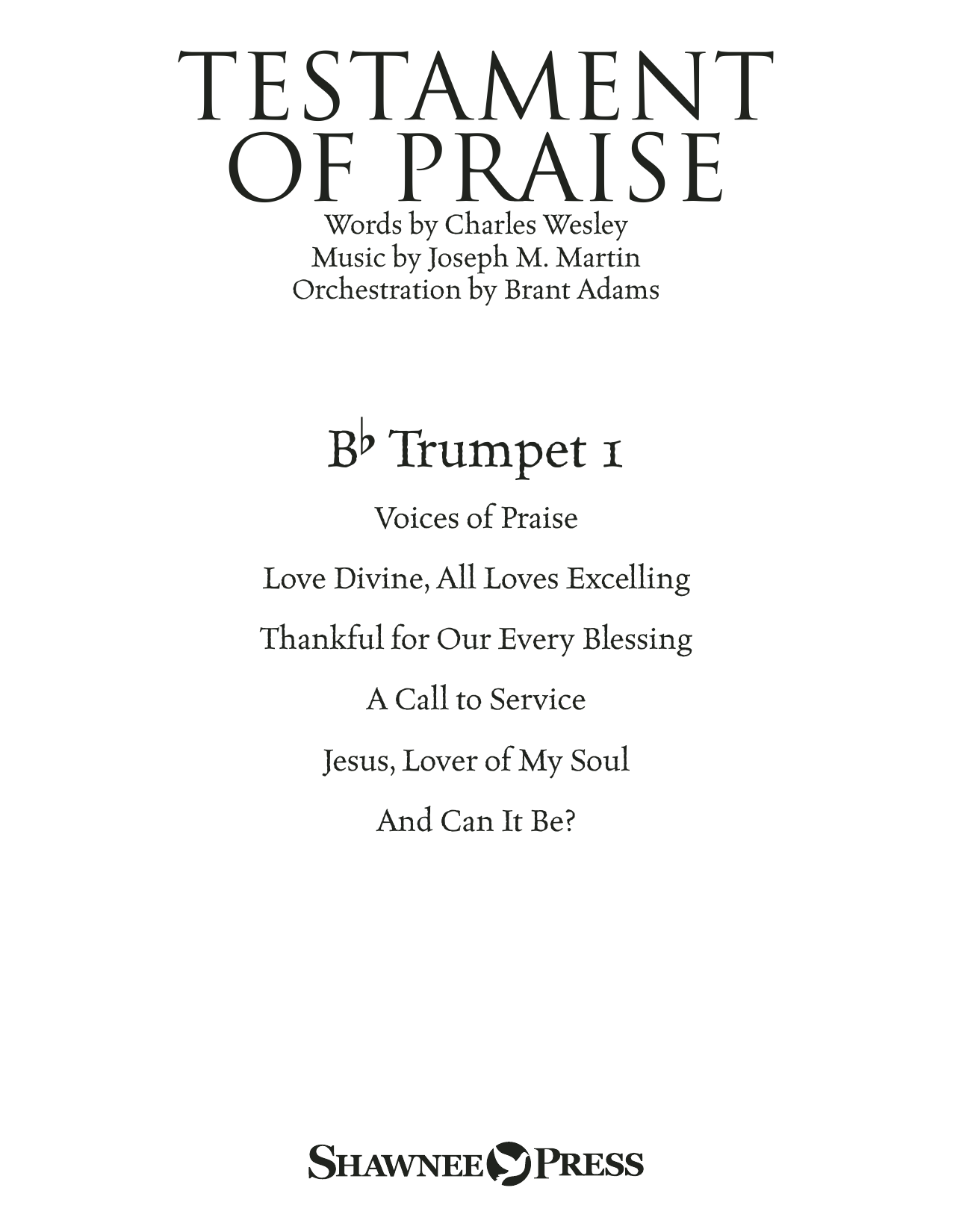 Testament of Praise (A Celebration of Faith) - Bb Trumpet 1 (Choir Instrumental Pak)