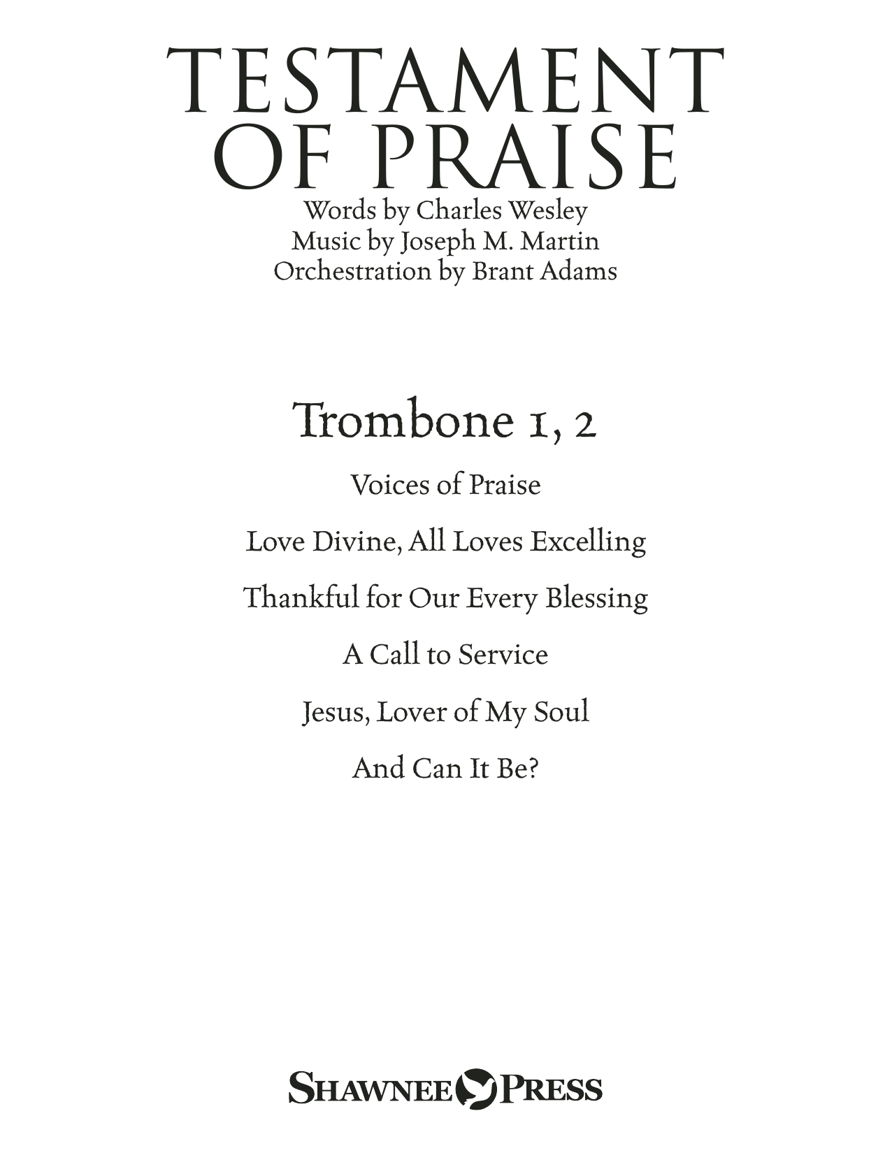 Testament of Praise (A Celebration of Faith) - Trombone 1 & 2 (Choir Instrumental Pak)