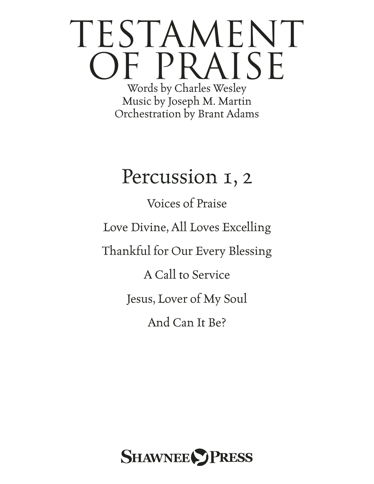 Testament of Praise (A Celebration of Faith) - Percussion 1 & 2 Sheet Music
