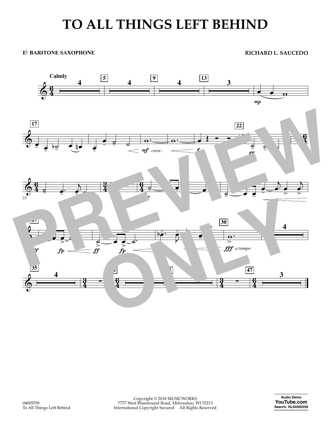 To All Things Left Behind - Eb Baritone Saxophone (Concert Band)