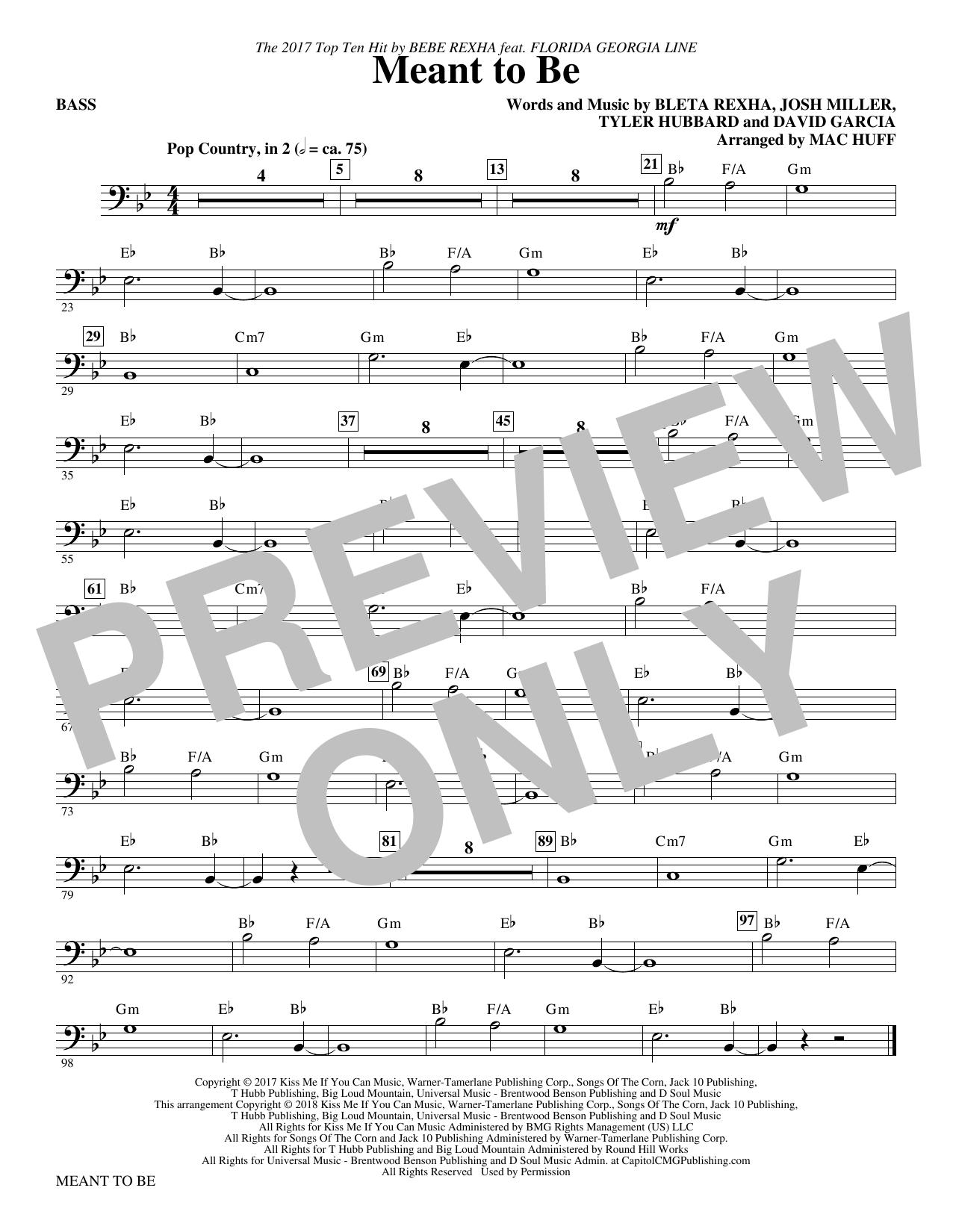 Meant to Be (Feat. Florida Georgia Line) (arr. Mac Huff) - Bass (Choir Instrumental Pak)
