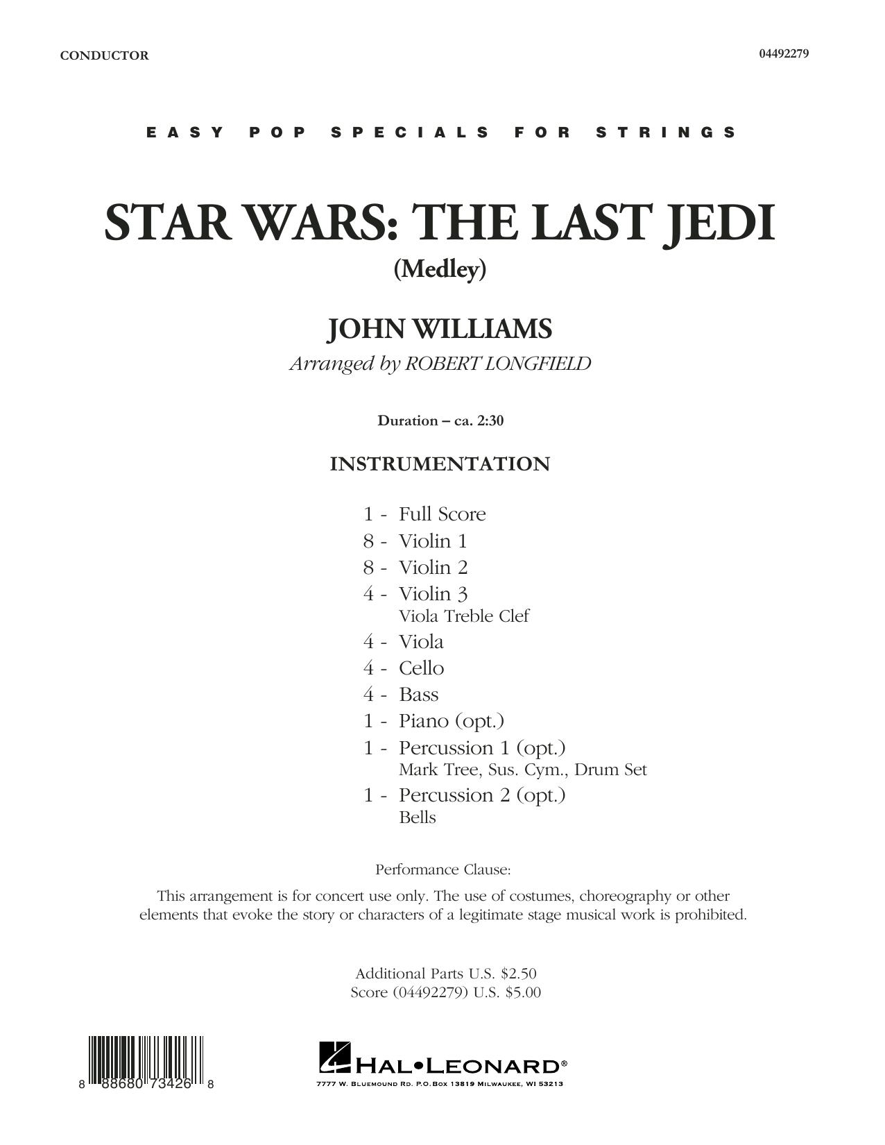 Star Wars: The Last Jedi (Medley) (arr. Robert Longfield) - Conductor Score (Full Score) (Orchestra)
