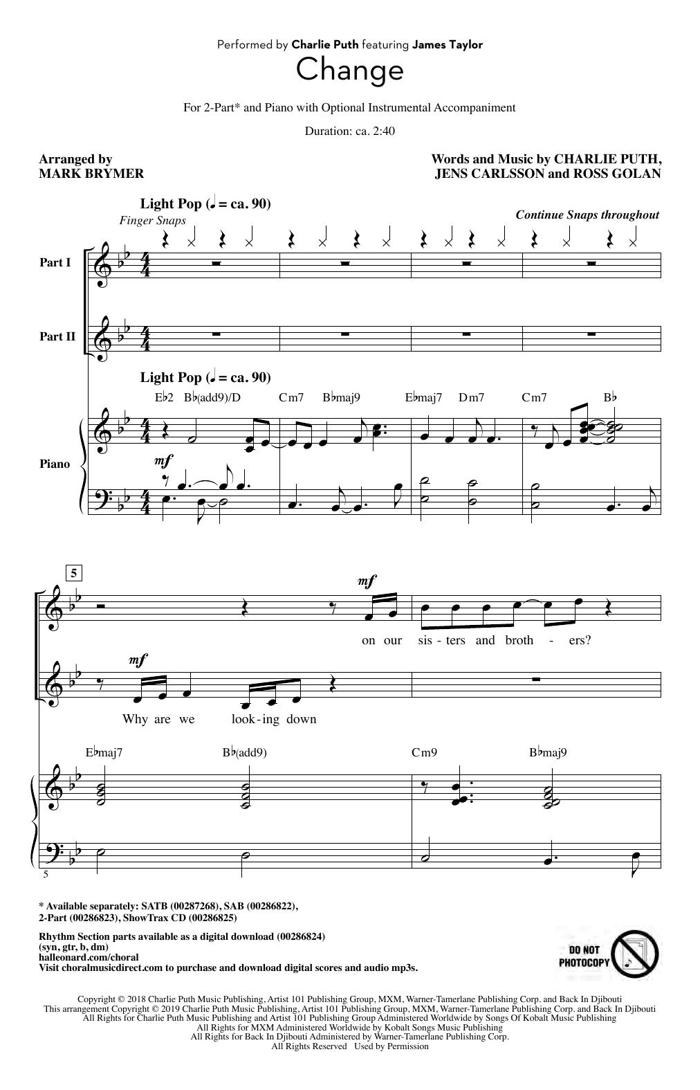 Partition chorale Change (feat. James Taylor) (arr. Mark Brymer) de Charlie Puth - 2 voix