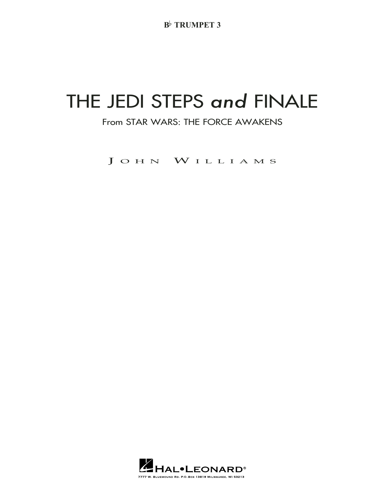 The Jedi Steps and Finale (from Star Wars: The Force Awakens) - Bb Trumpet 3 (sub. C Tpt. 3) (Concert Band)