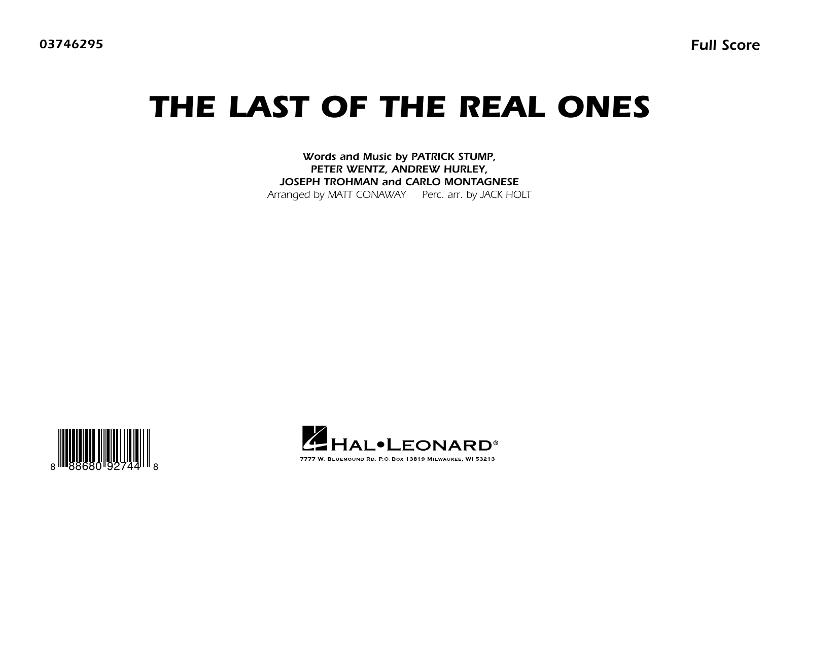 Last of the Real Ones (arr. Matt Conaway) - Conductor Score (Full Score) (Marching Band)
