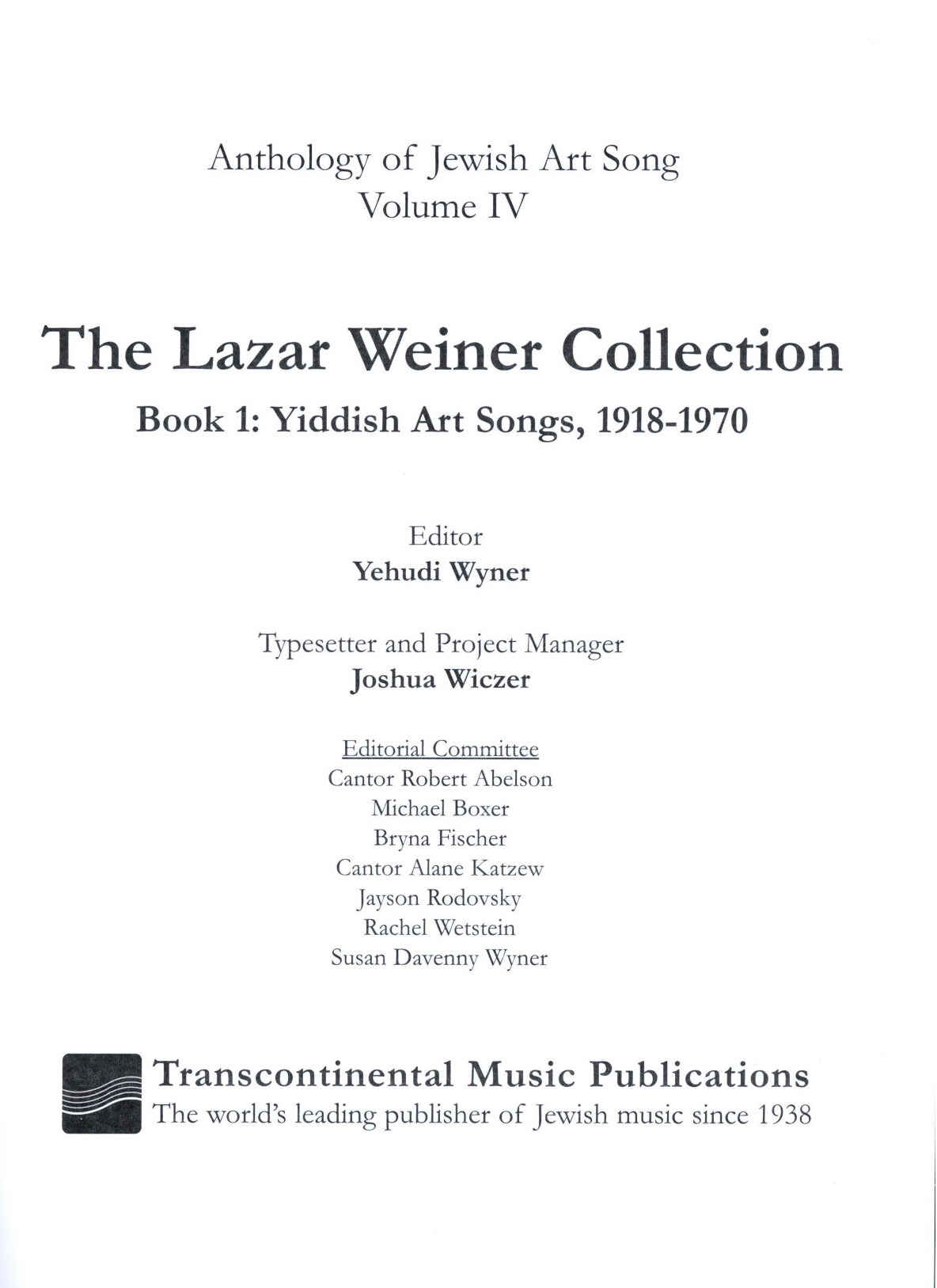 The Lazar Weiner Collection - Book 1: Yiddish Art Songs, 1918-1970 Sheet Music