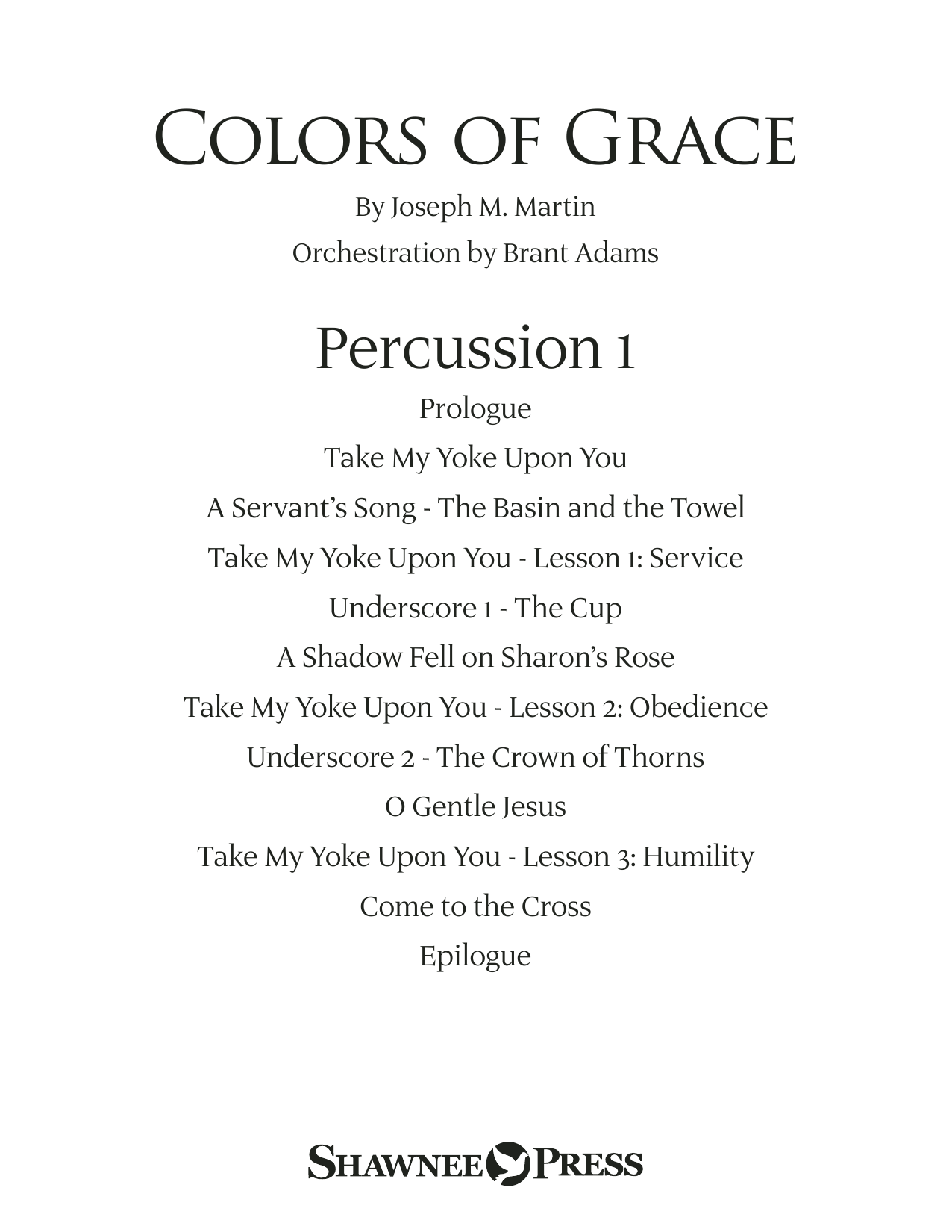 Colors of Grace - Lessons for Lent (New Edition) (Orchestra Accompaniment) - Percussion 1 (Choir Instrumental Pak)