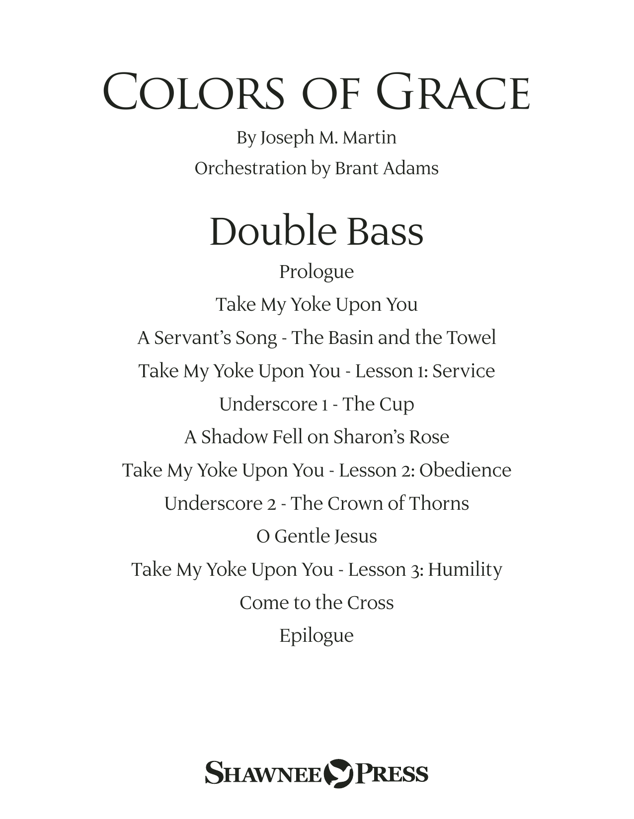Colors of Grace - Lessons for Lent (New Edition) (Orchestra Accompaniment) - Double Bass (Choir Instrumental Pak)