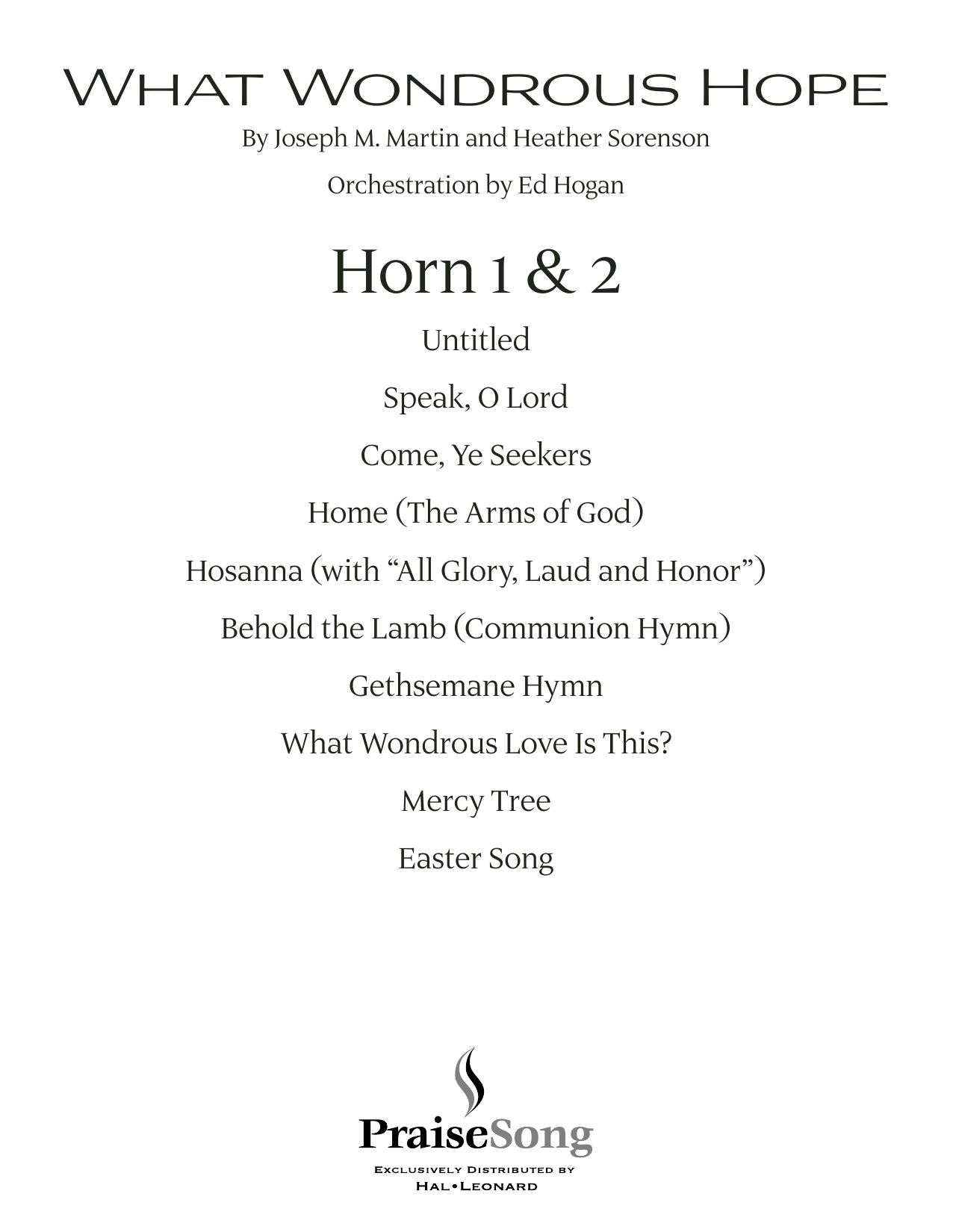 What Wondrous Hope (A Service of Promise, Grace and Life) - F Horn 1 & 2 (Choir Instrumental Pak)