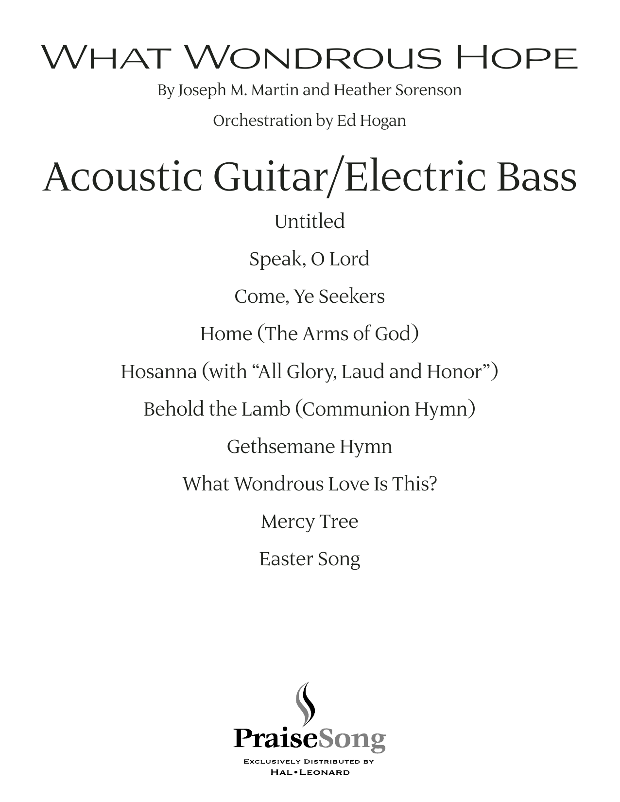 What Wondrous Hope (A Service of Promise, Grace and Life) - Acoustic Guitar/Electric Bass (Choir Instrumental Pak)