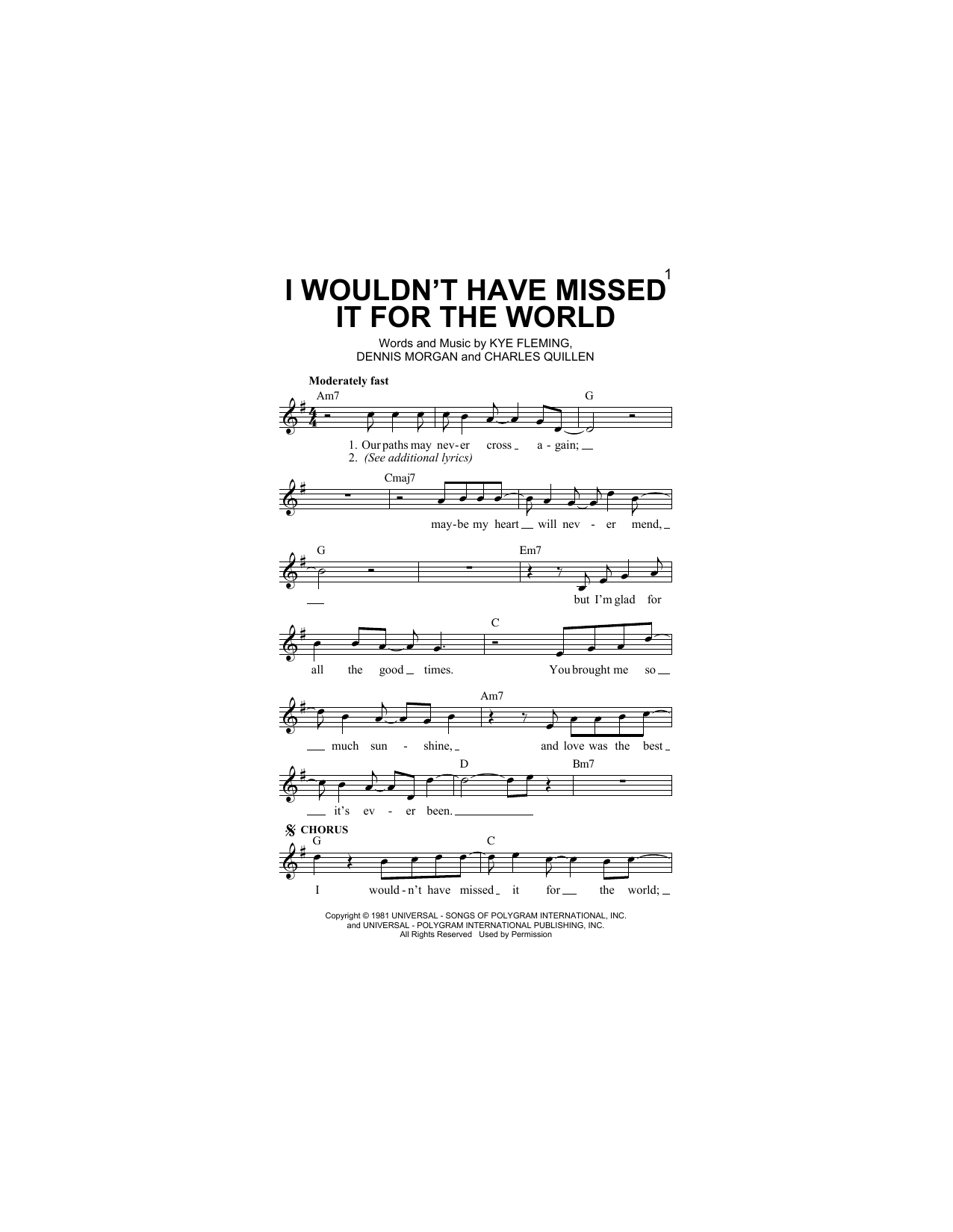 I Wouldn't Have Missed It For The World Sheet Music