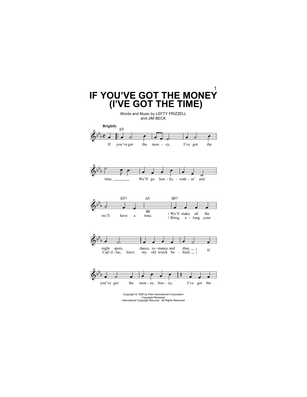 If You've Got The Money (I've Got The Time) Sheet Music