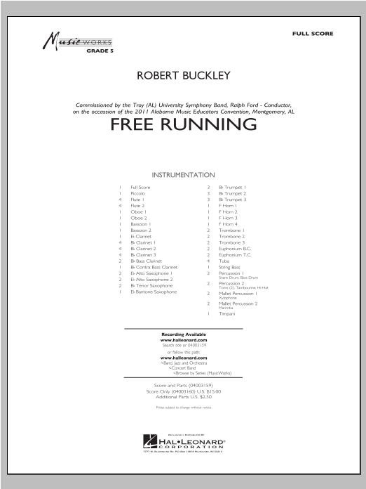 Free Running (COMPLETE) sheet music for concert band by Robert Buckley. Score Image Preview.