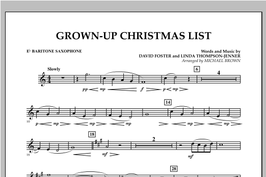 Grown Up Christmas List (with Optional Vocal Solo) - Eb Baritone Saxophone (Concert Band)