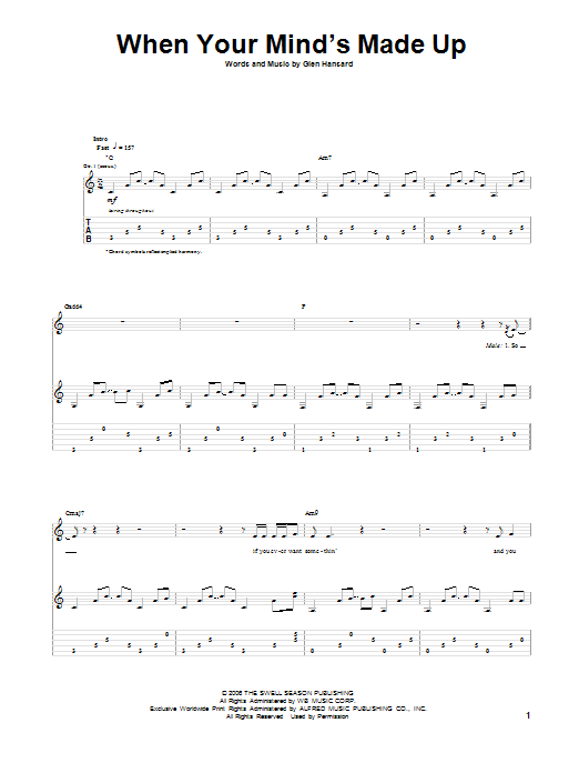 When Your Mind's Made Up Sheet Music