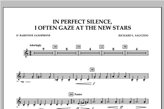 In Perfect Silence, I Often Gaze at the New Stars - Eb Baritone Saxophone Sheet Music