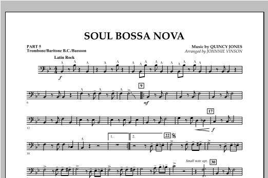 Soul Bossa Nova (arr. Johnnie Vinson) - Pt.5 - Trombone/Bar. B.C./Bsn. (Concert Band: Flex-Band)