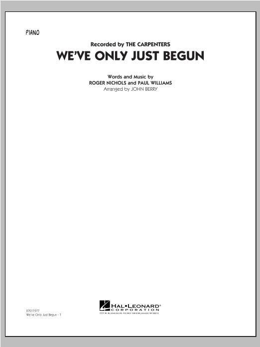 We've Only Just Begun - Piano Sheet Music