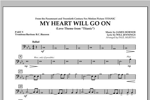 My Heart Will Go On (Love Theme from Titanic) - Pt.5 - Trombone/Bar. B.C./Bsn. Sheet Music