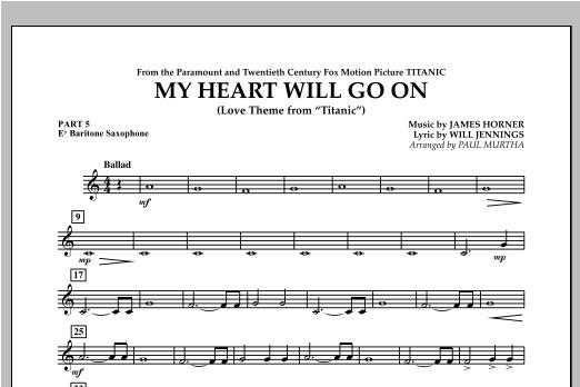 My Heart Will Go On (Love Theme from Titanic) - Pt.5 - Eb Baritone Saxophone Sheet Music