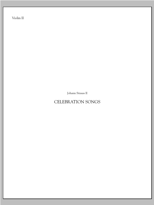 Celebration Songs (from Die Fledermaus) - Violin 2 Sheet Music