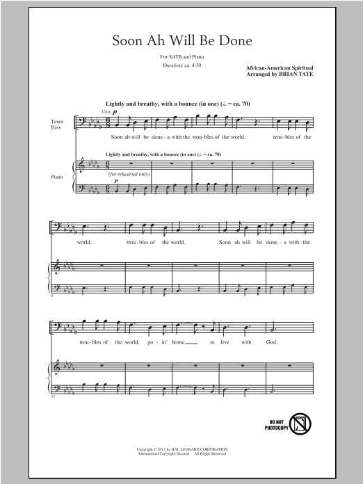 Soon Ah Will Be Done (arr. Brian Tate) Sheet Music