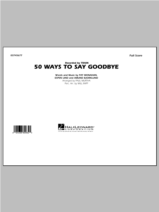 50 Ways To Say Goodbye (COMPLETE) sheet music for marching band by Paul Murtha and Train. Score Image Preview.