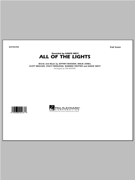 All of the Lights (COMPLETE) sheet music for marching band by Tim Waters and Kanye West. Score Image Preview.