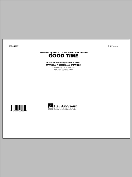 Good Time (COMPLETE) sheet music for marching band by Paul Murtha and Owl City. Score Image Preview.