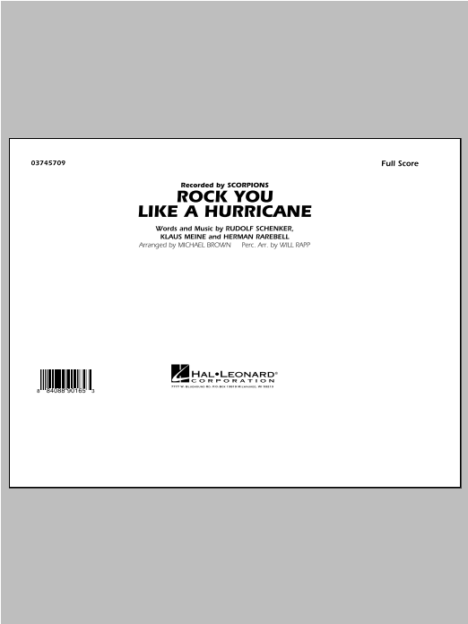 Rock You Like a Hurricane (COMPLETE) sheet music for marching band by Michael Brown and Scorpions. Score Image Preview.